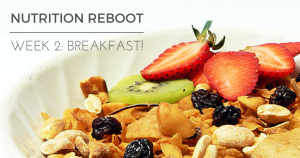 NUTRITION REBOOT wk 2