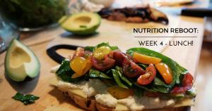 nutrition reboot wk 4